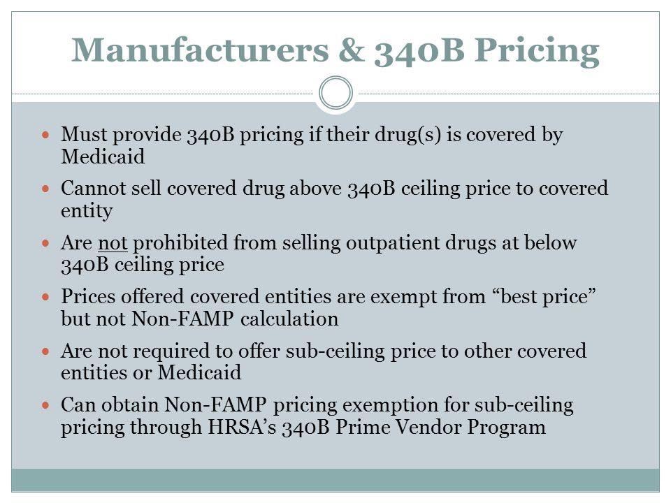 Manufacturers & 340B Pricing