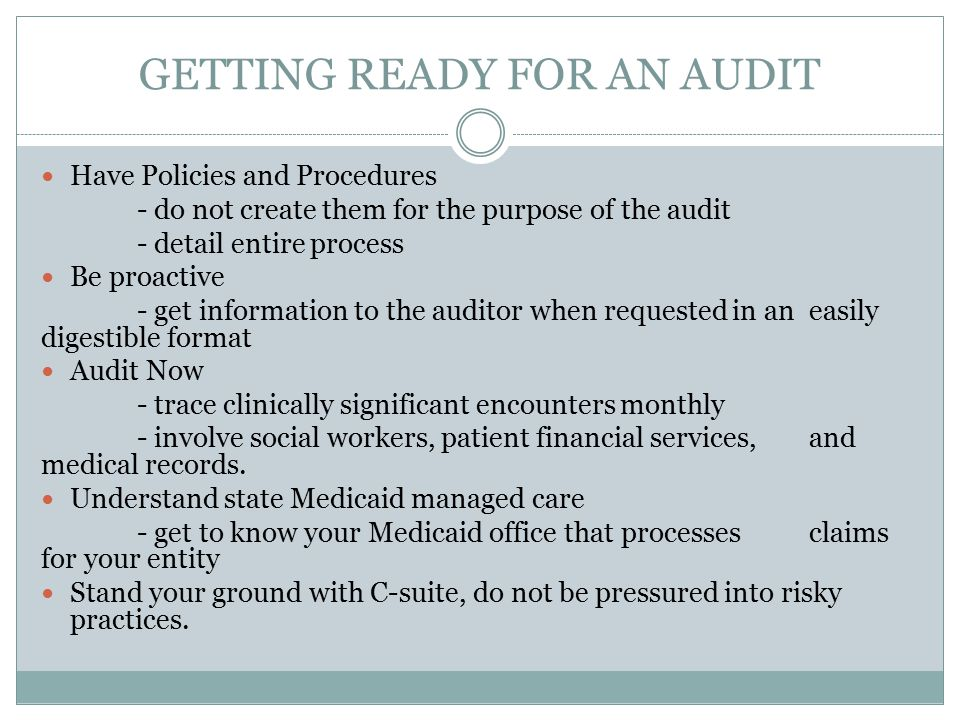 GETTING READY FOR AN AUDIT