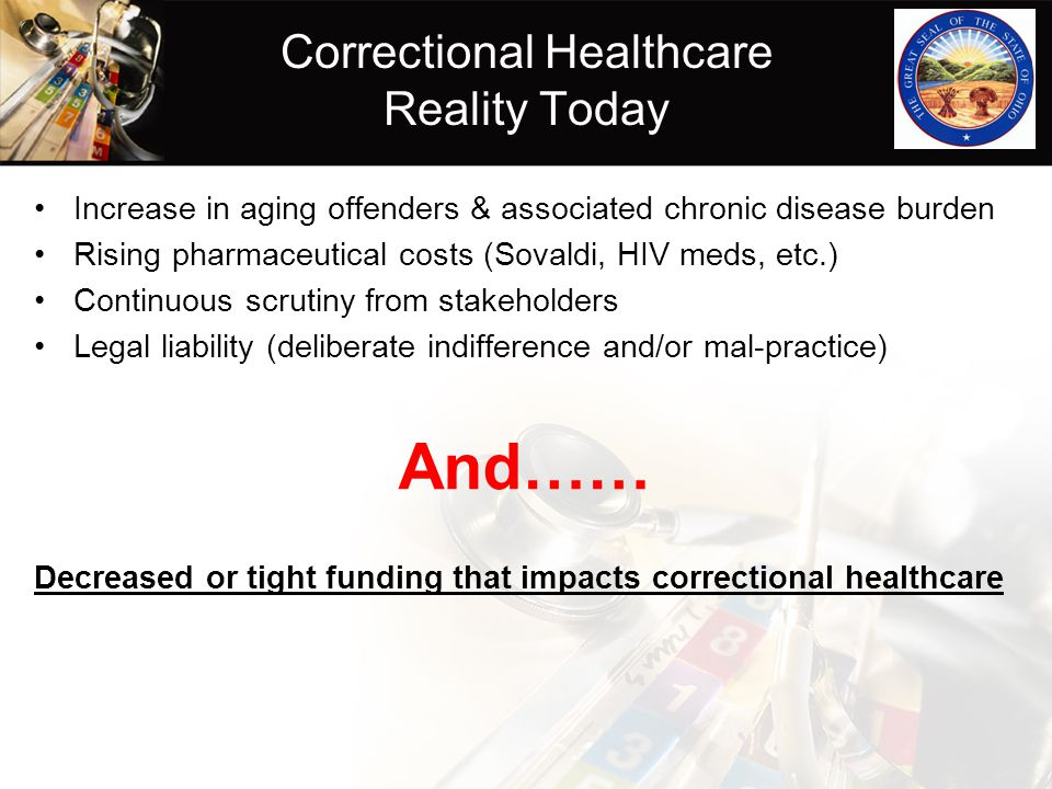 Correctional Healthcare Reality Today