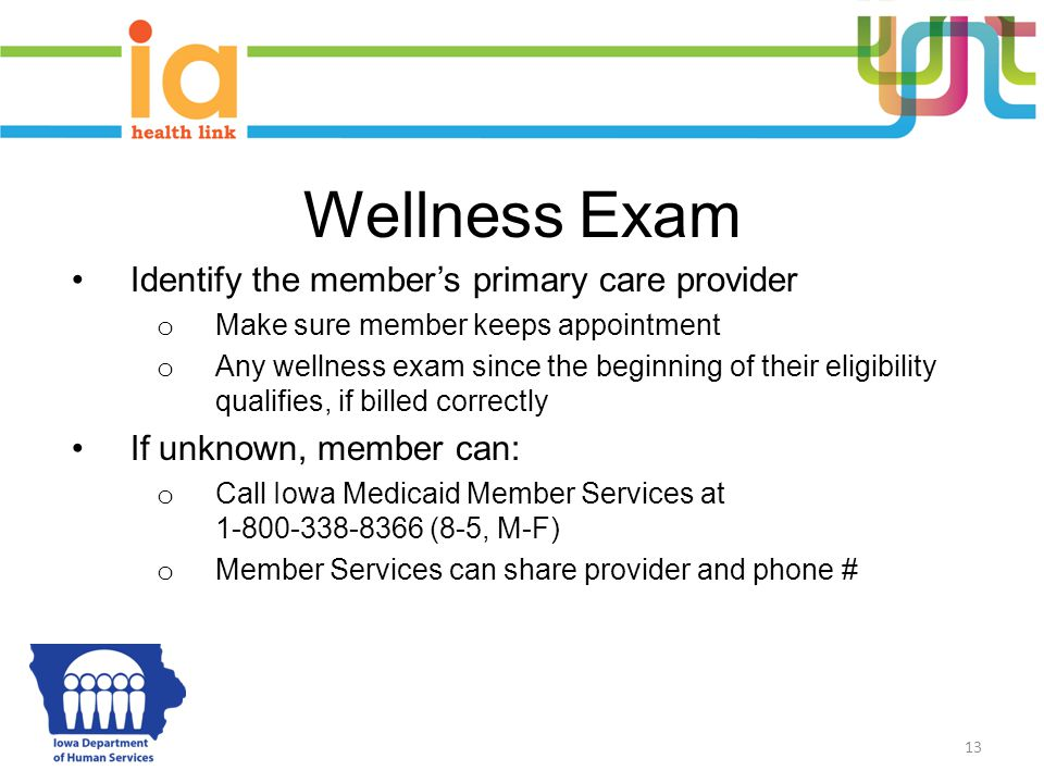 Wellness Exam Identify the member's primary care provider