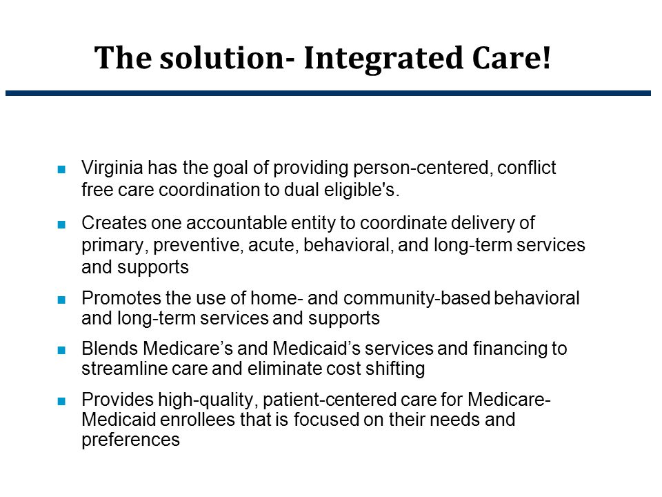 The solution- Integrated Care!