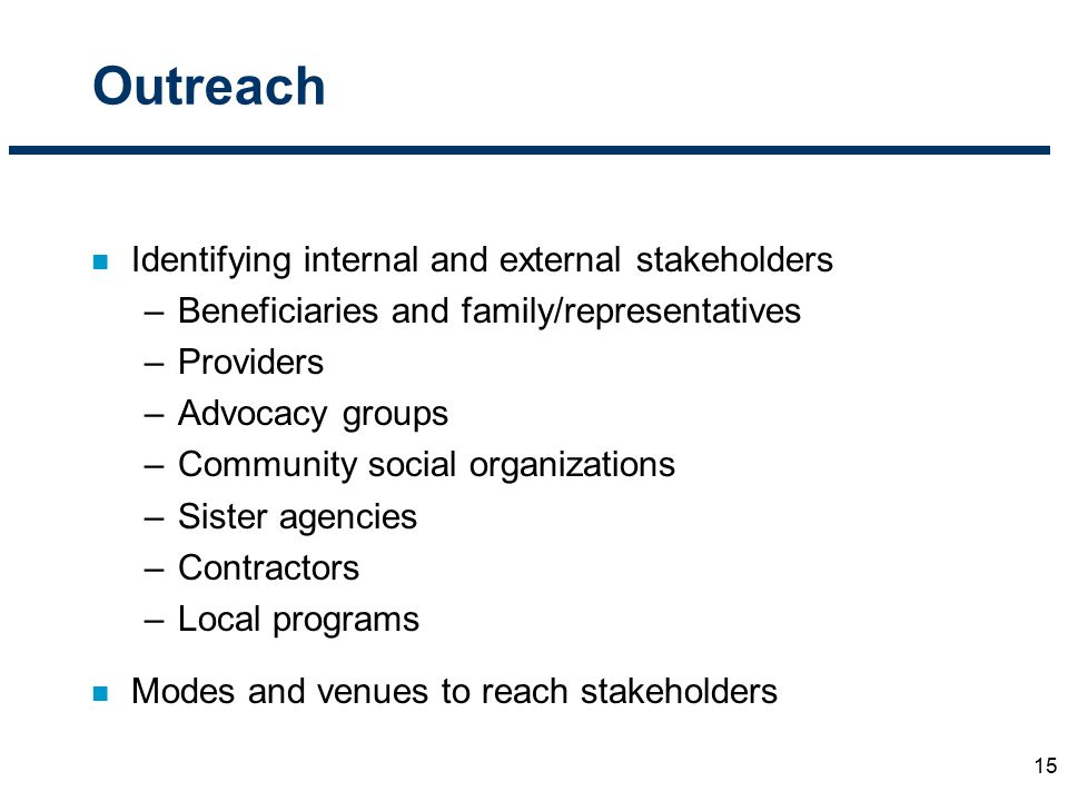 Outreach Identifying internal and external stakeholders
