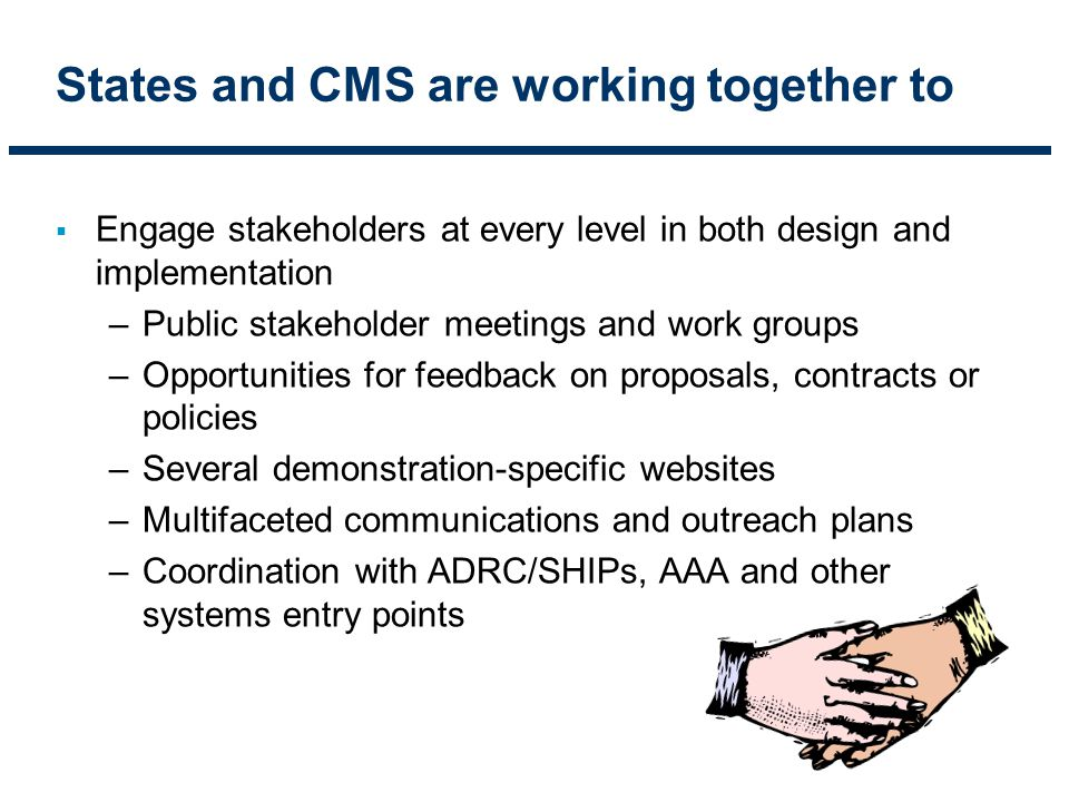 States and CMS are working together to