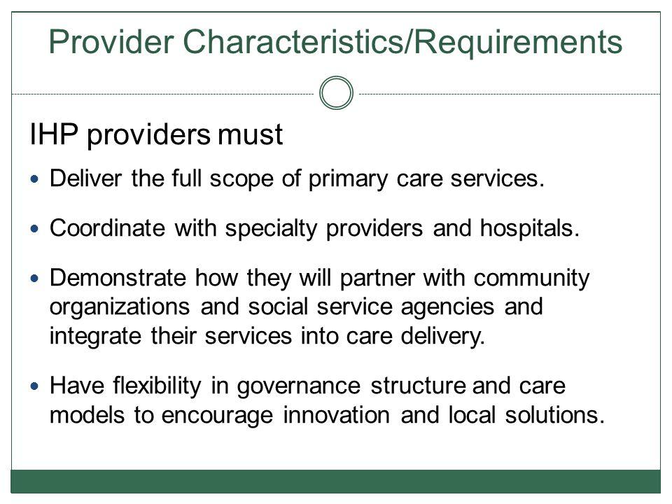 Provider Characteristics/Requirements