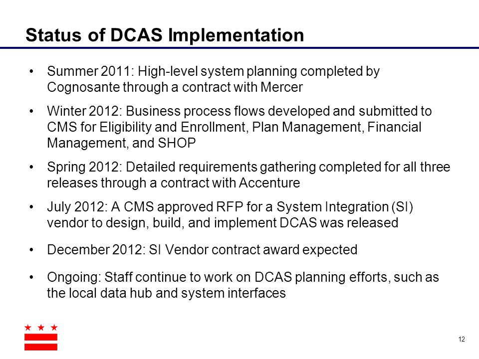 Status of DCAS Implementation