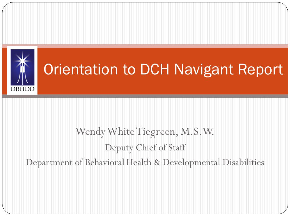 Orientation to DCH Navigant Report