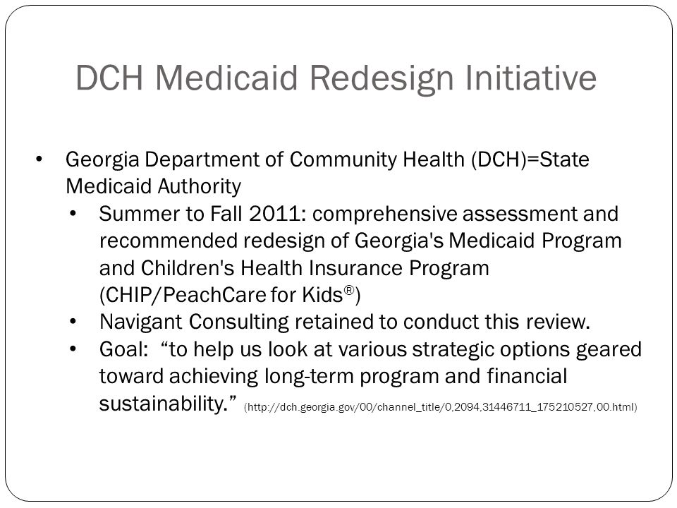 DCH Medicaid Redesign Initiative