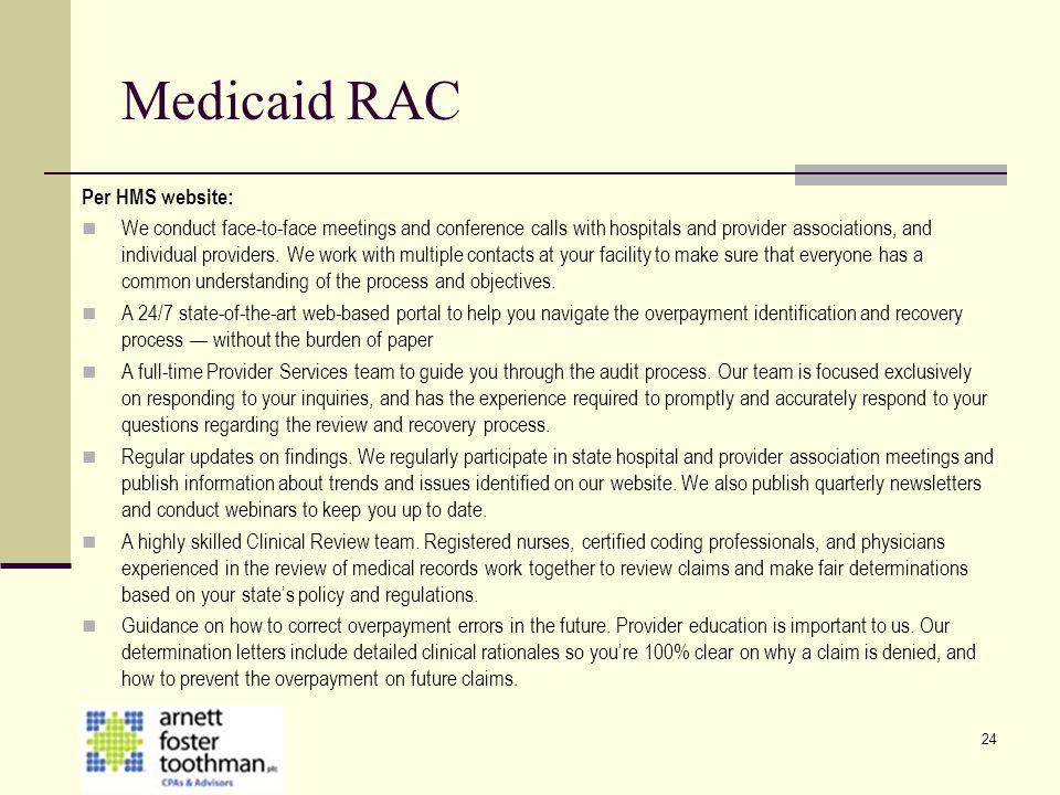 Medicaid RAC Per HMS website: