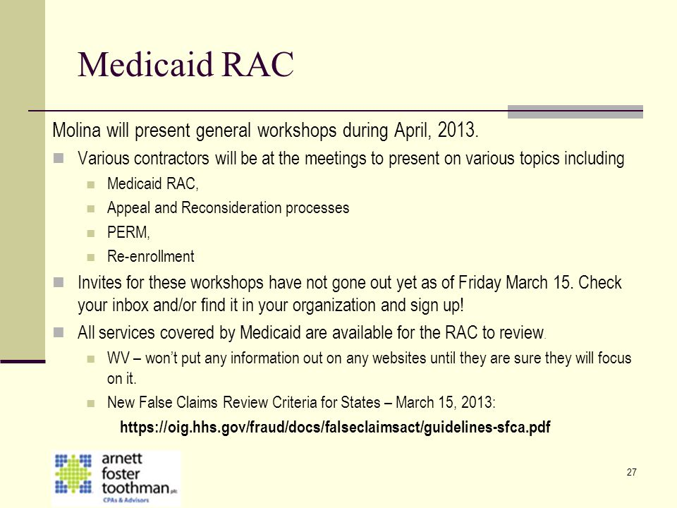 Medicaid RAC Molina will present general workshops during April, 2013.