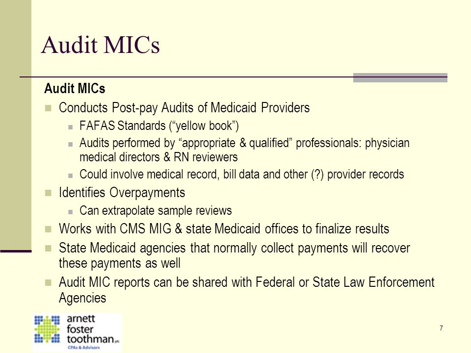 Audit MICs Audit MICs Conducts Post-pay Audits of Medicaid Providers