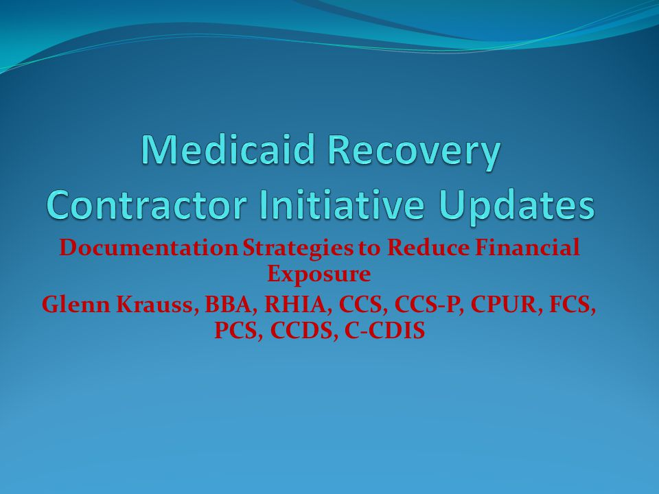 Medicaid Recovery Contractor Initiative Updates
