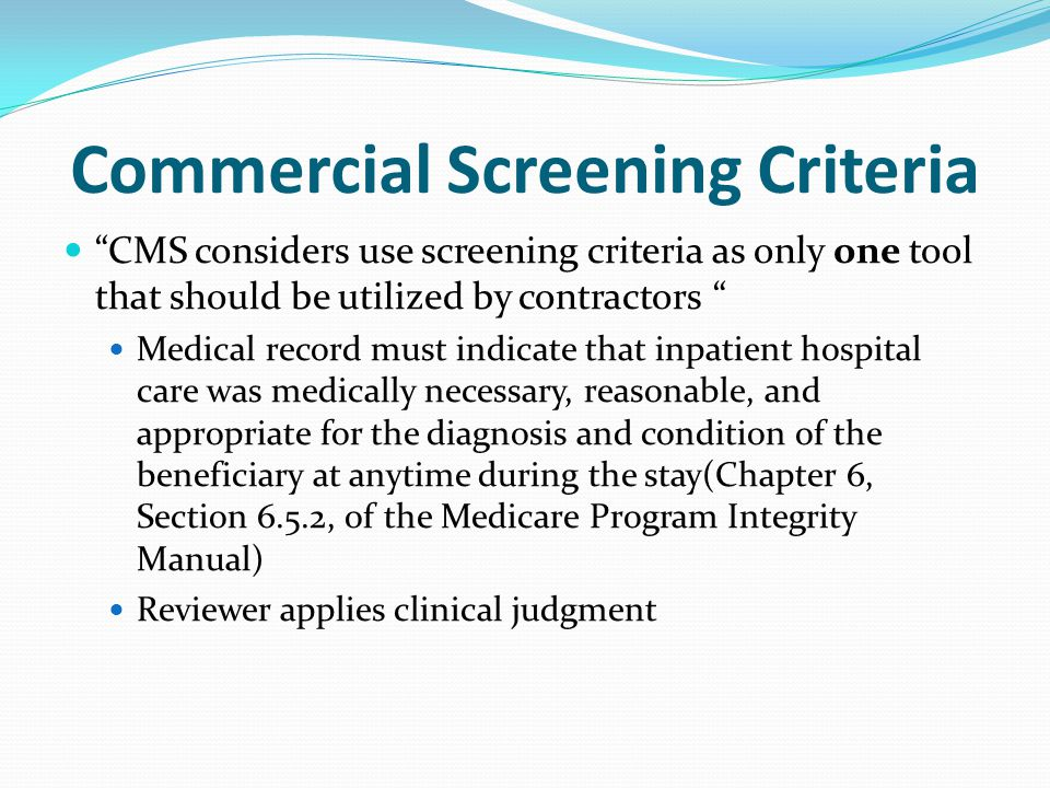 Commercial Screening Criteria