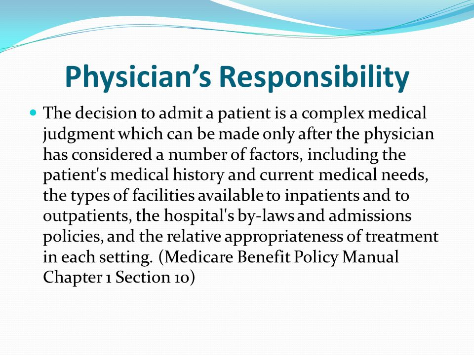 Physician's Responsibility