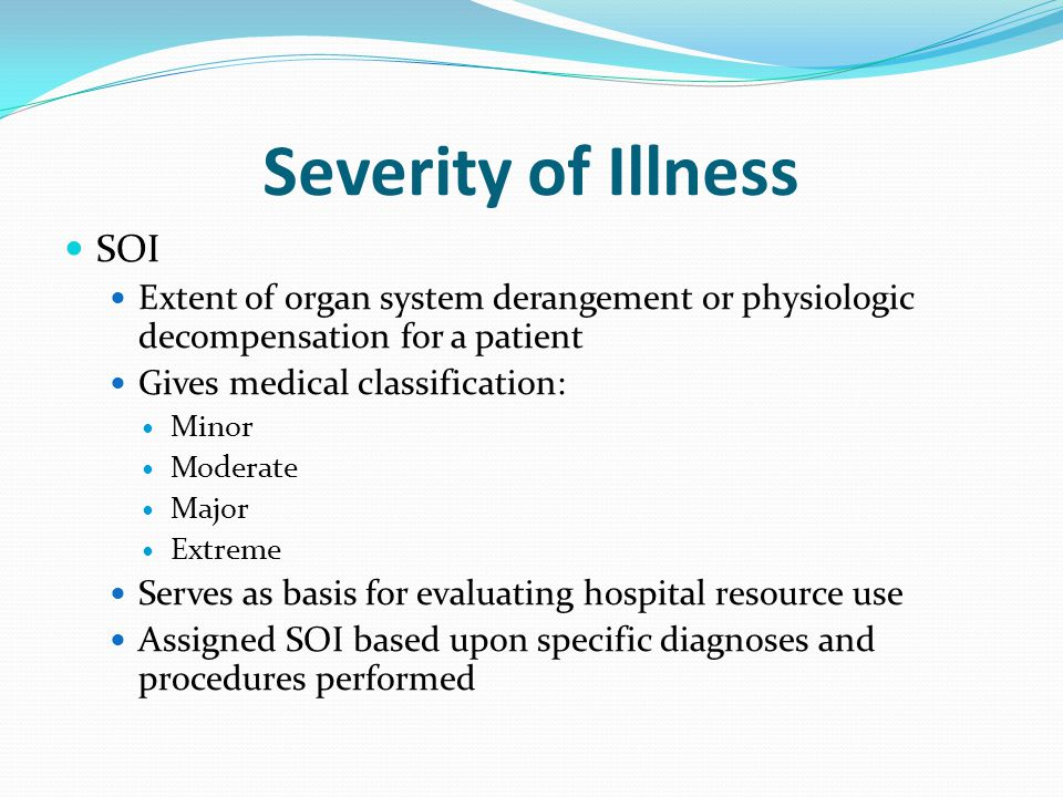 Severity of Illness SOI