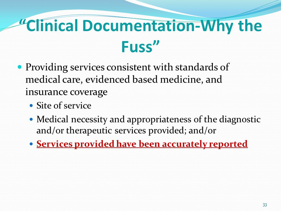 Clinical Documentation-Why the Fuss