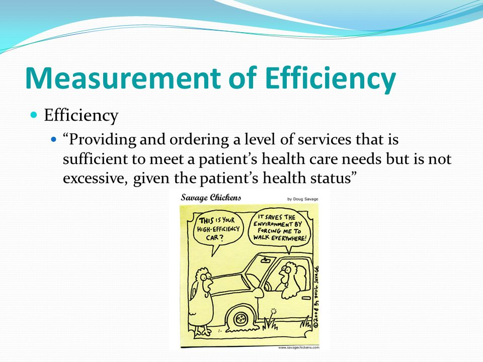 Measurement of Efficiency