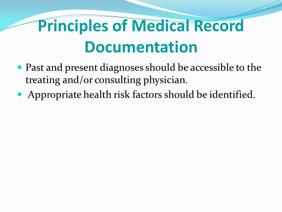 Principles of Medical Record Documentation