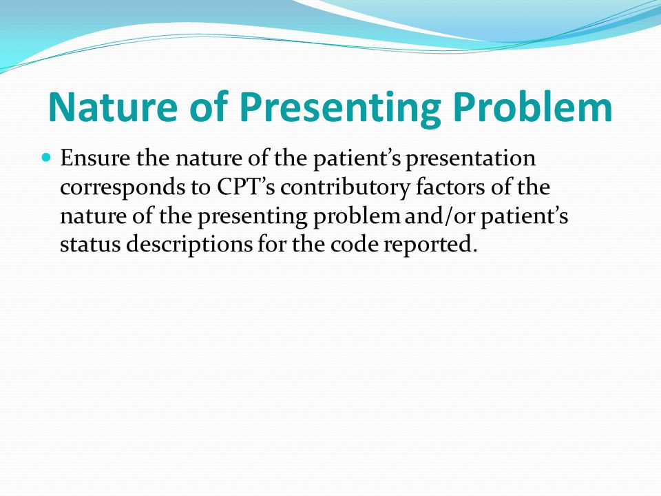 Nature of Presenting Problem