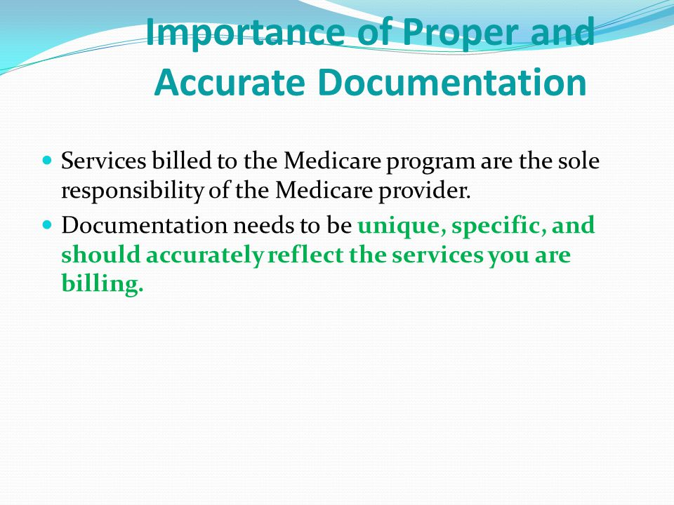 Importance of Proper and Accurate Documentation