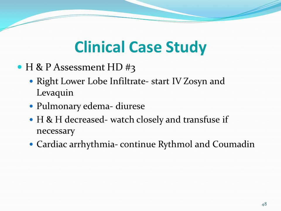 Clinical Case Study H & P Assessment HD #3