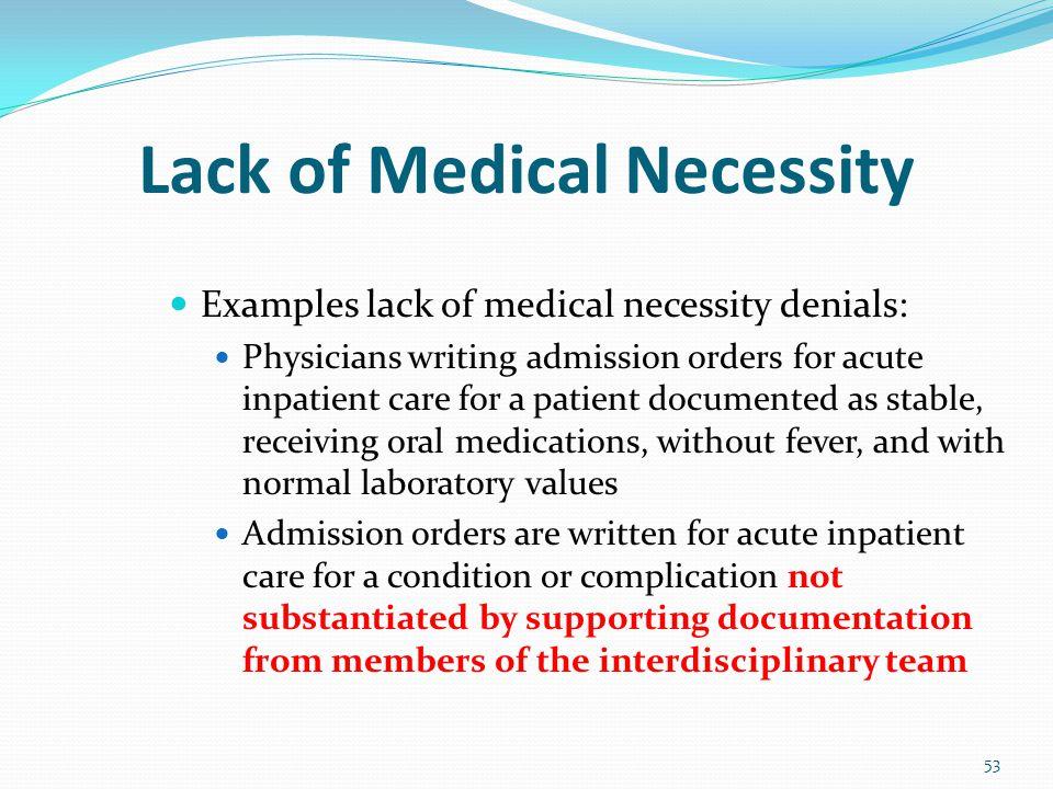 Lack of Medical Necessity