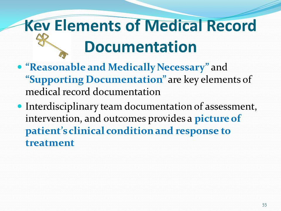 Key Elements of Medical Record Documentation