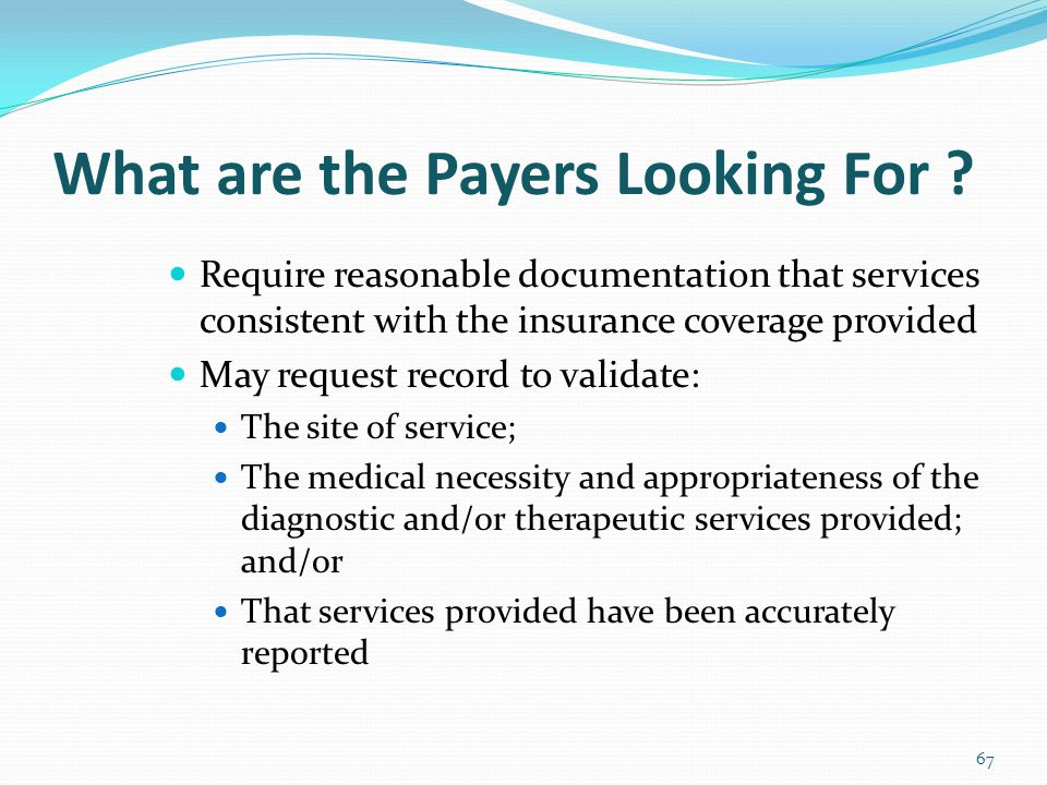 What are the Payers Looking For