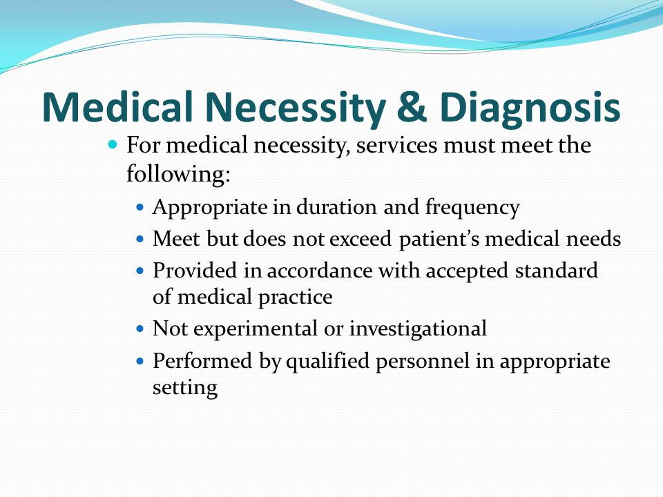 Medical Necessity & Diagnosis