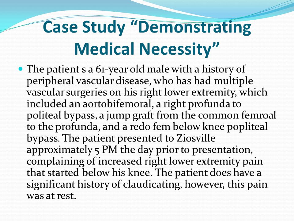 Case Study Demonstrating Medical Necessity