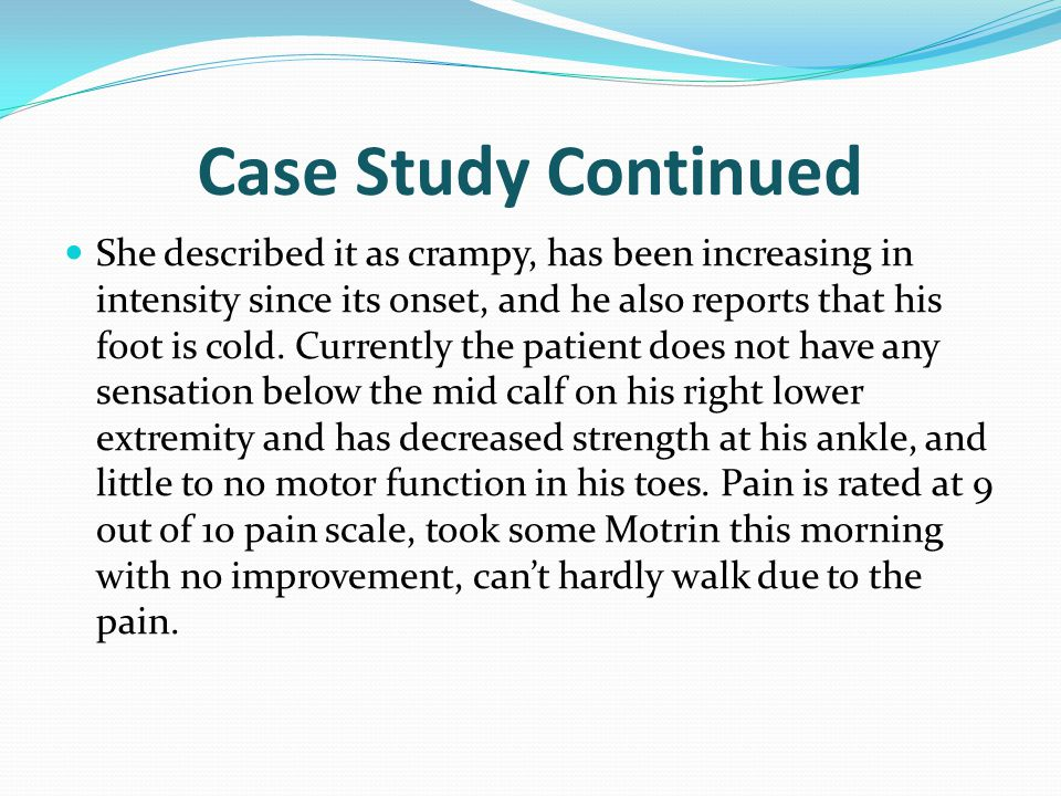 Case Study Continued