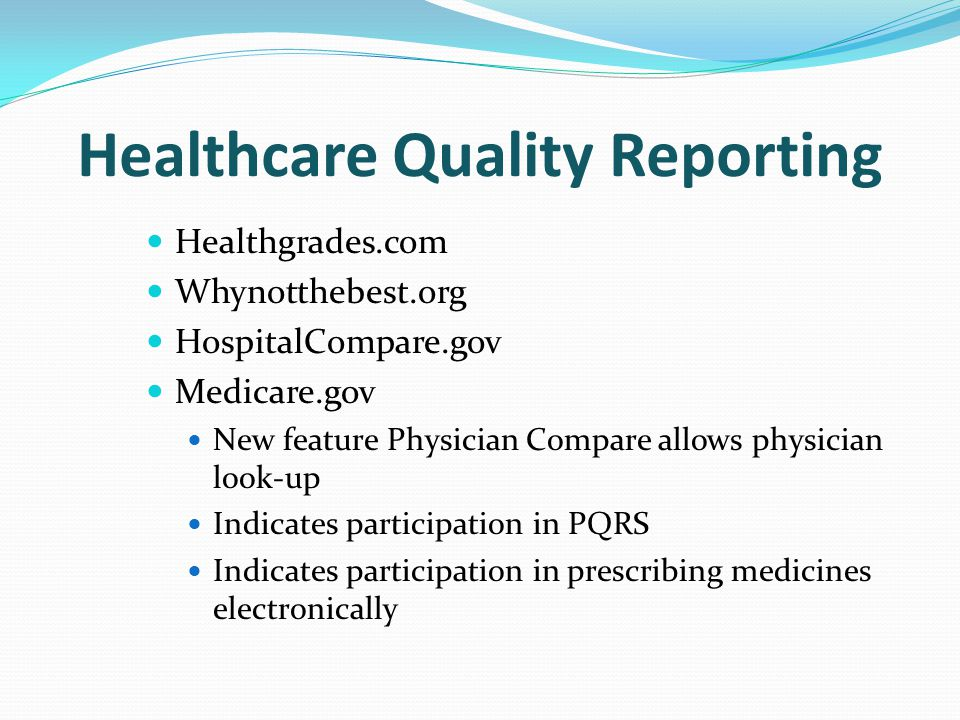 Healthcare Quality Reporting