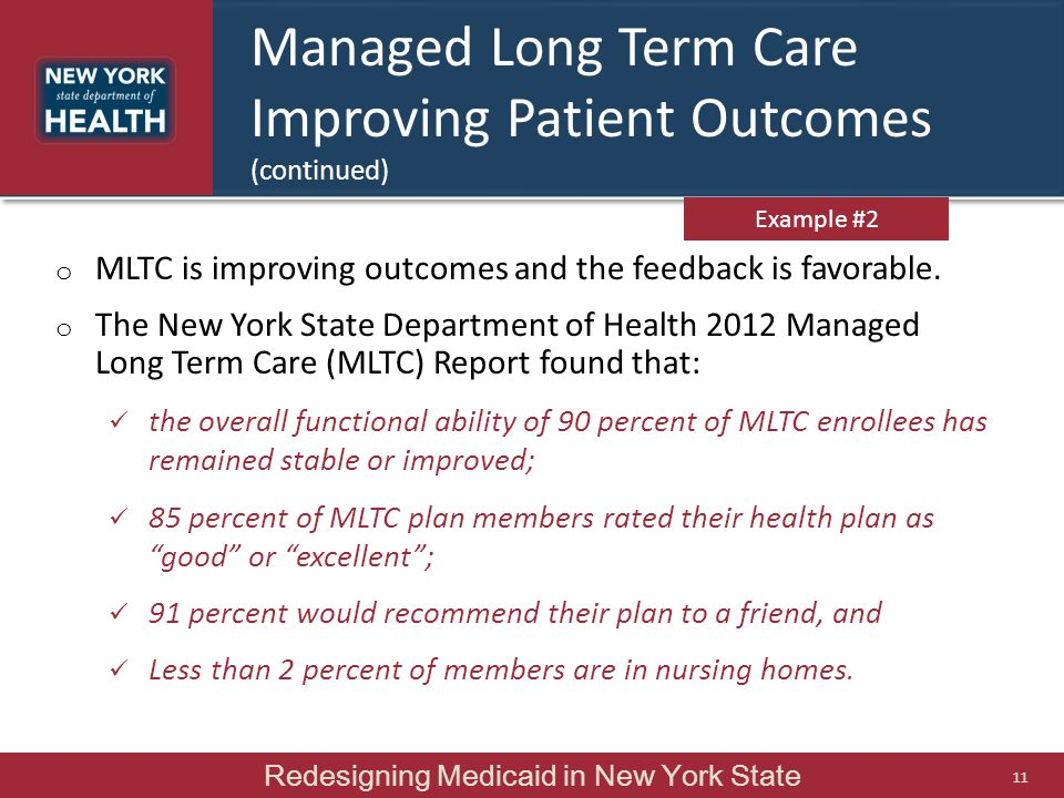 Managed Long Term Care Improving Patient Outcomes (continued)