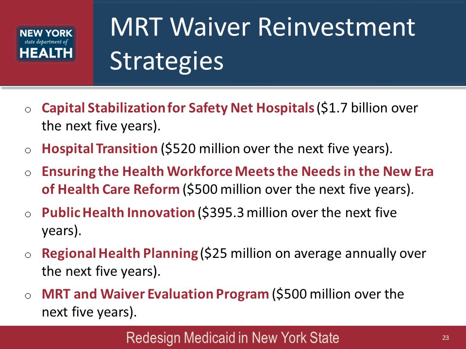 MRT Waiver Reinvestment Strategies