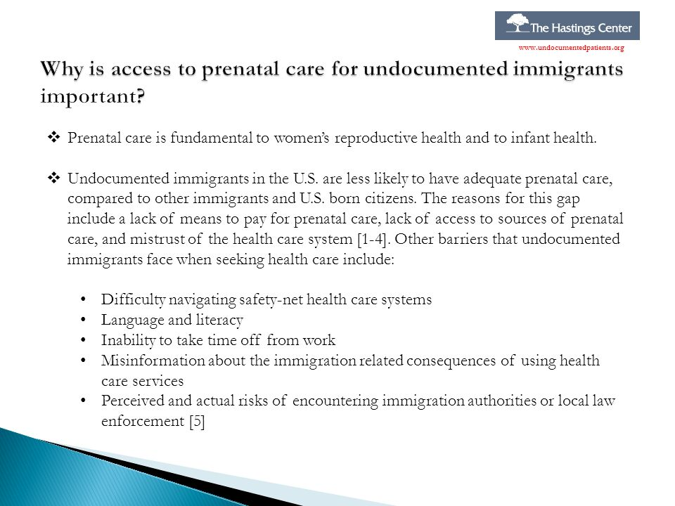 Why is access to prenatal care for undocumented immigrants important