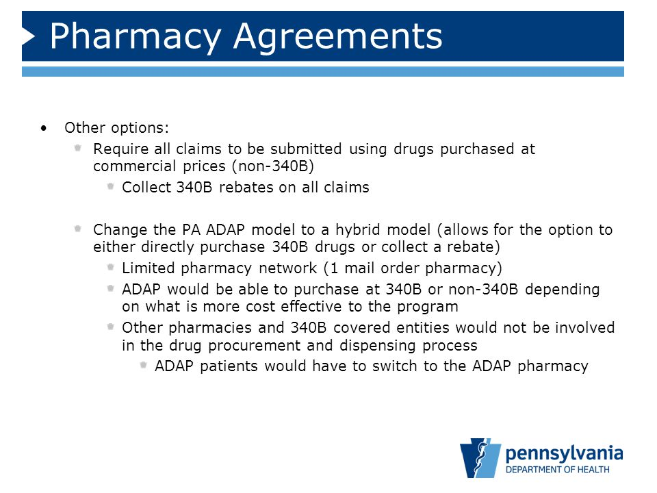Pharmacy Agreements Other options: