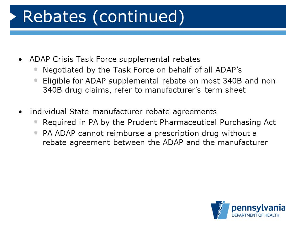Rebates (continued) ADAP Crisis Task Force supplemental rebates