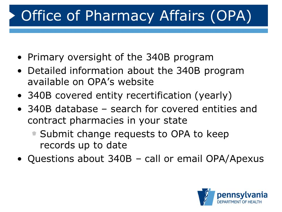 Office of Pharmacy Affairs (OPA)