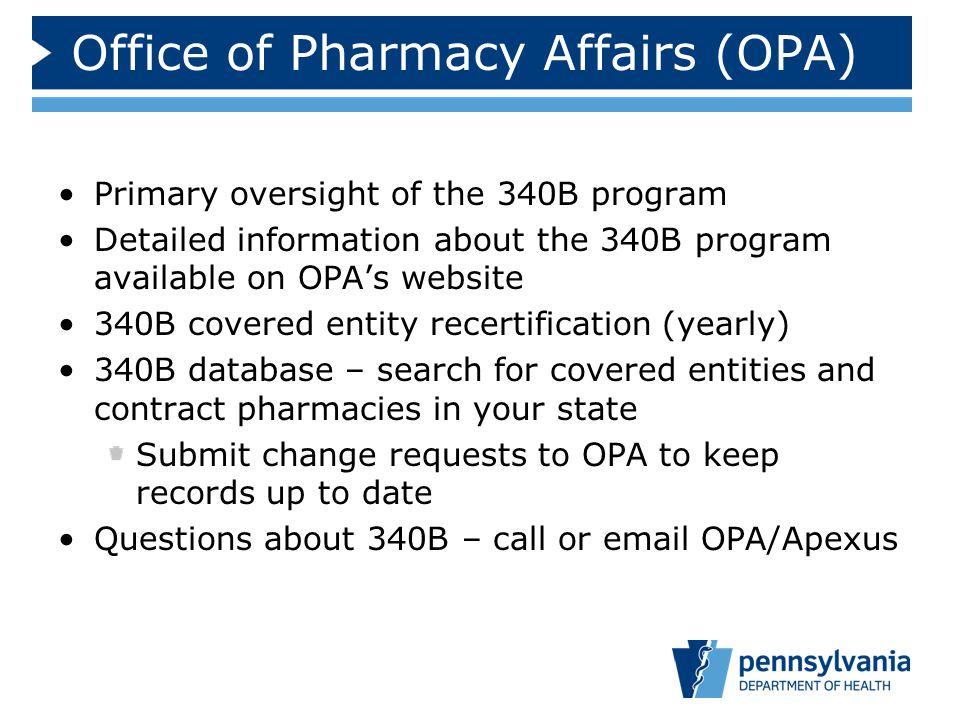 Office of Pharmacy Affairs (OPA)