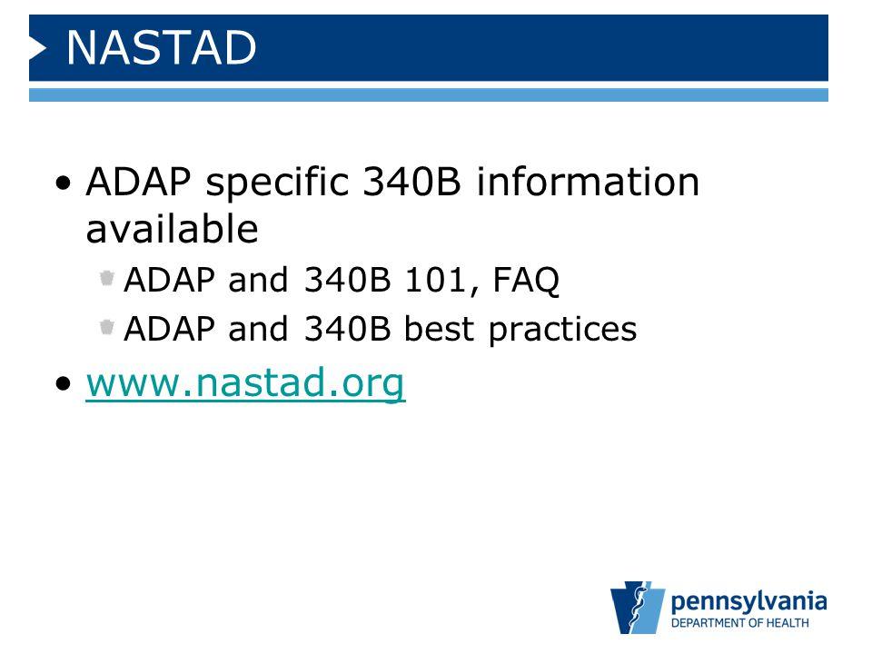 NASTAD ADAP specific 340B information available www.nastad.org