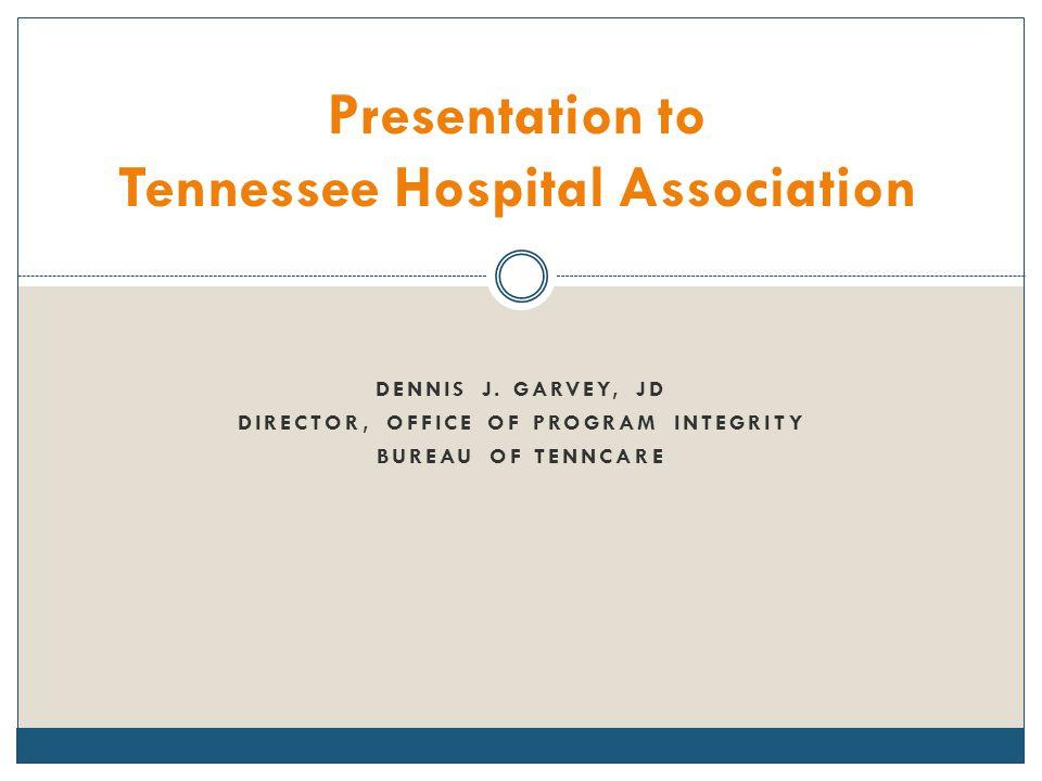 Presentation to Tennessee Hospital Association