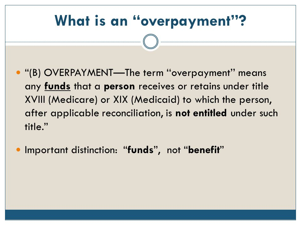 What is an overpayment