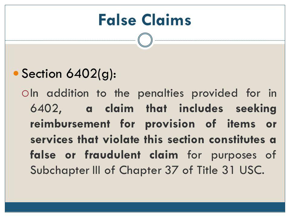 False Claims Section 6402(g):