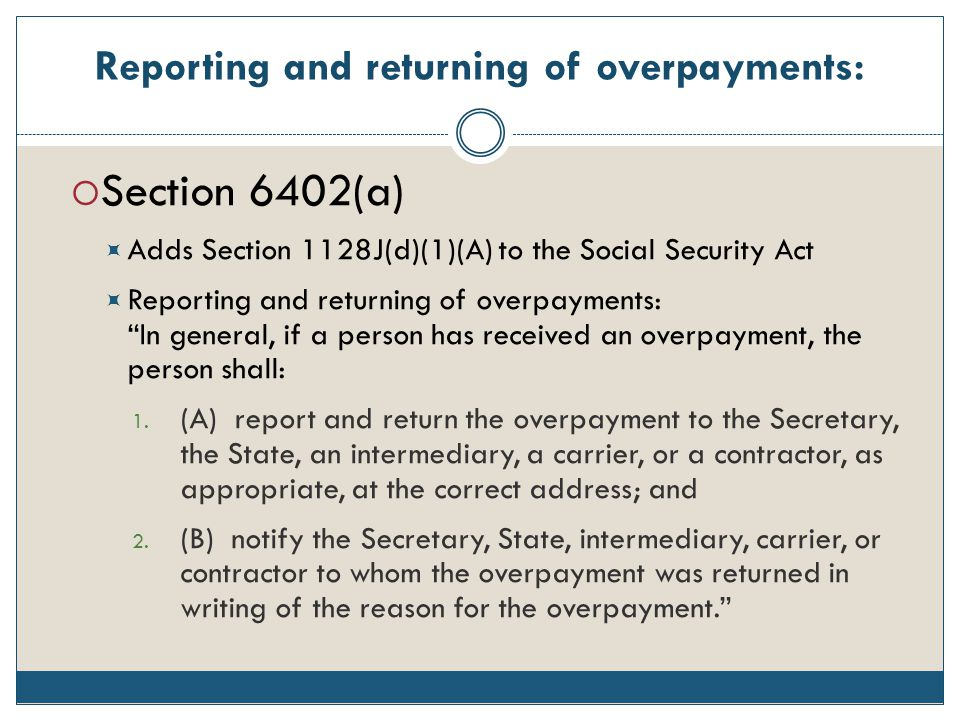 Reporting and returning of overpayments:
