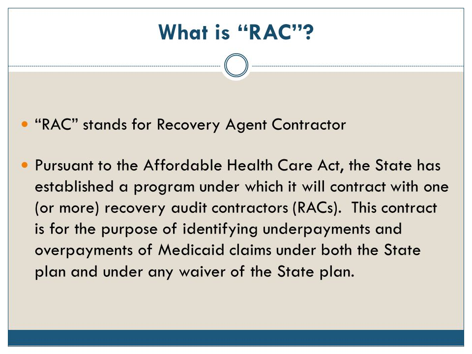 What is RAC RAC stands for Recovery Agent Contractor