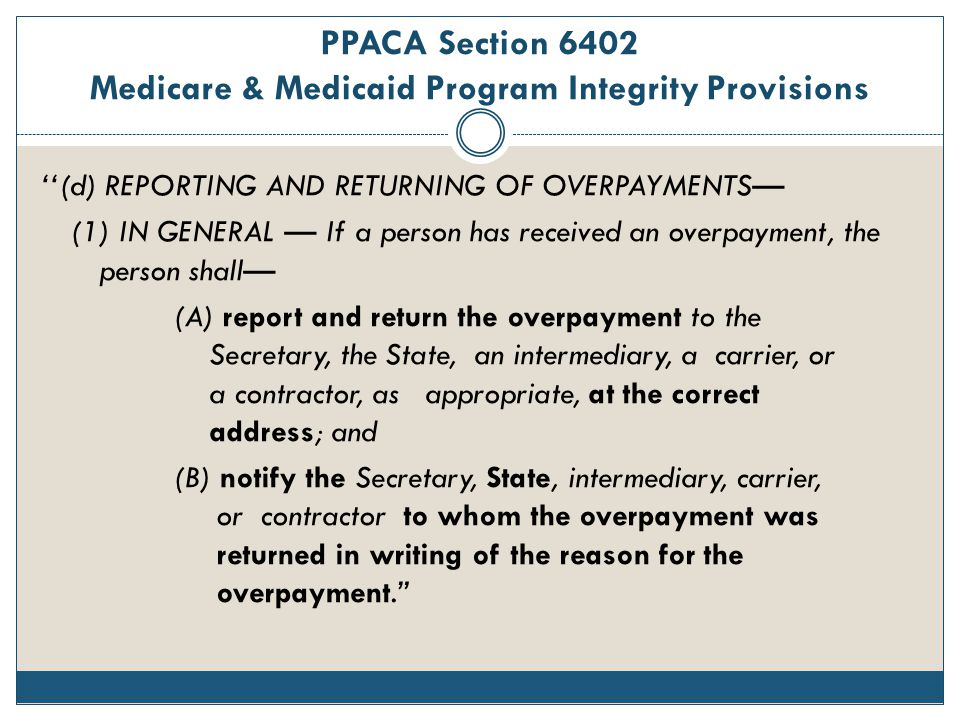 PPACA Section 6402 Medicare & Medicaid Program Integrity Provisions