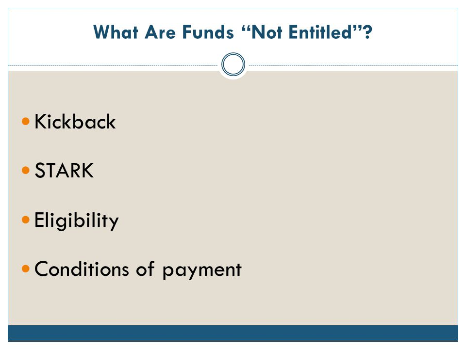 What Are Funds Not Entitled