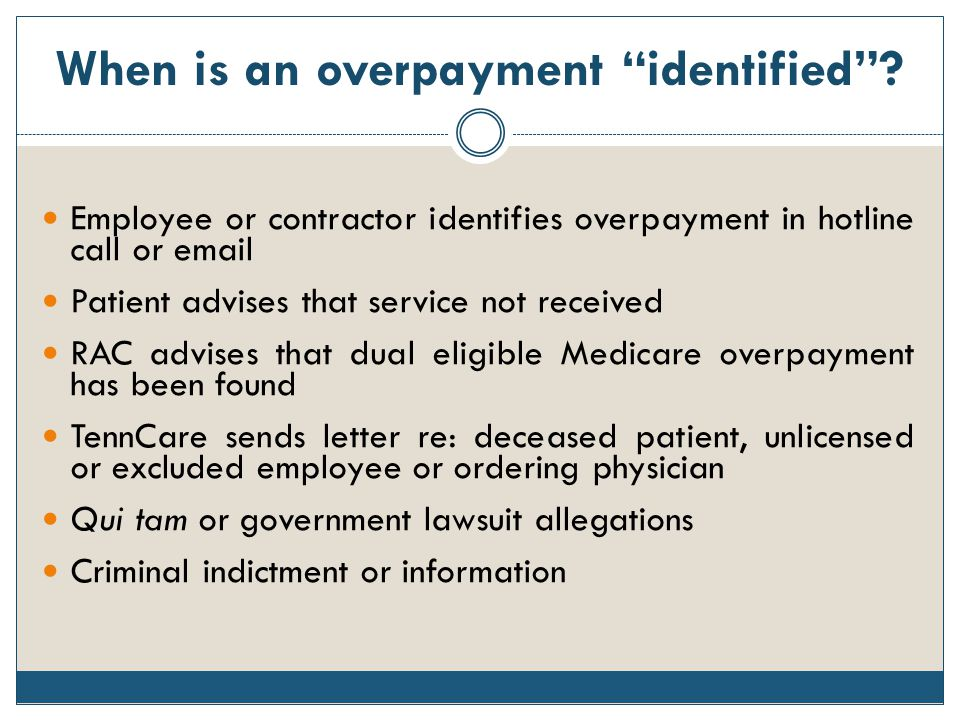 When is an overpayment identified