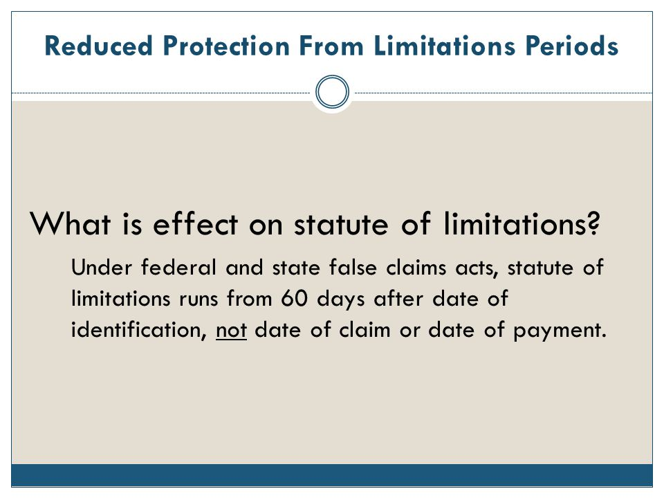 Reduced Protection From Limitations Periods