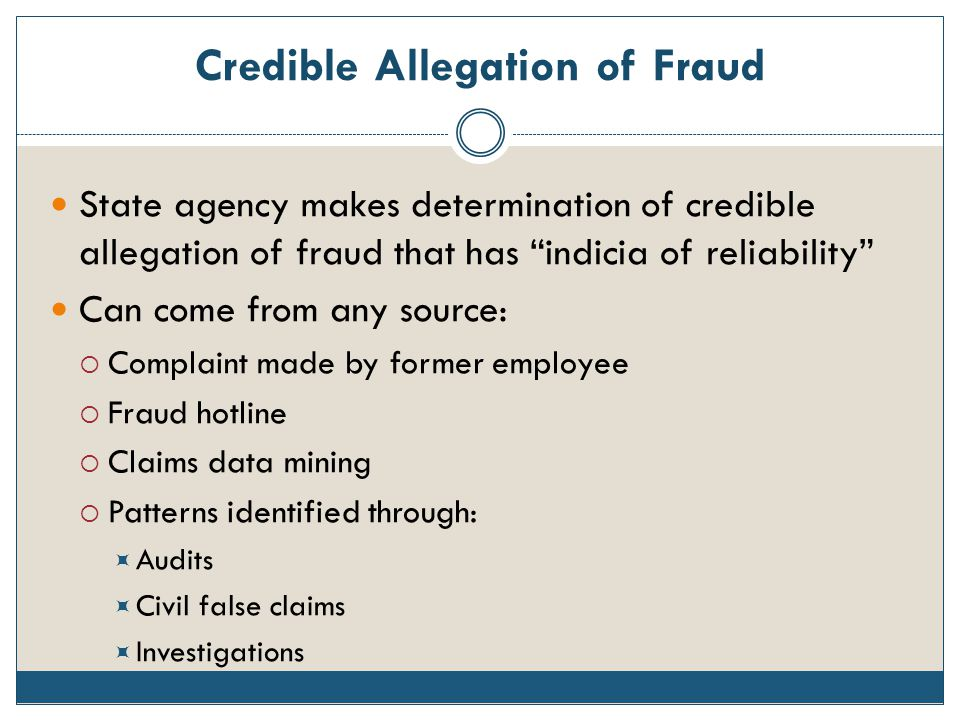 Credible Allegation of Fraud