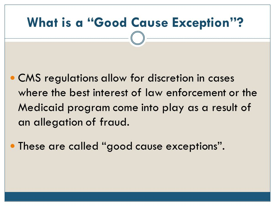 What is a Good Cause Exception